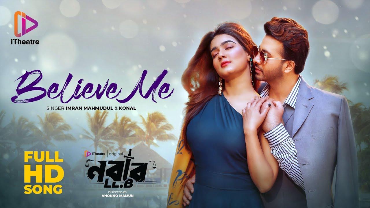 Believe Me By Imran & Konal – NABAB LLB Movie Mp3 Shakib Khan